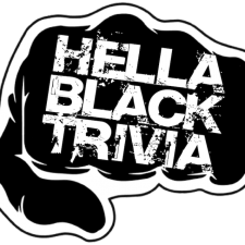Hella Black Trivia is...Trivia with seasoning